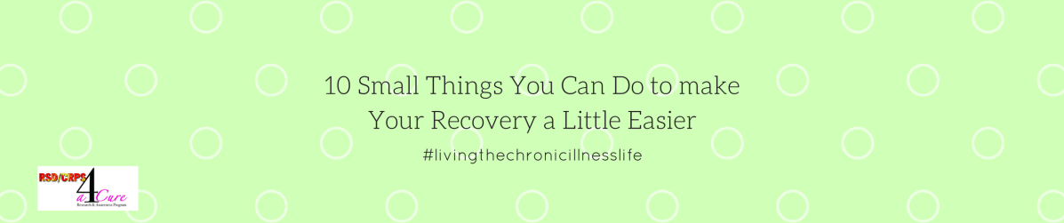 10 Small Things You Can Do to make Your Recovery a Little Easier